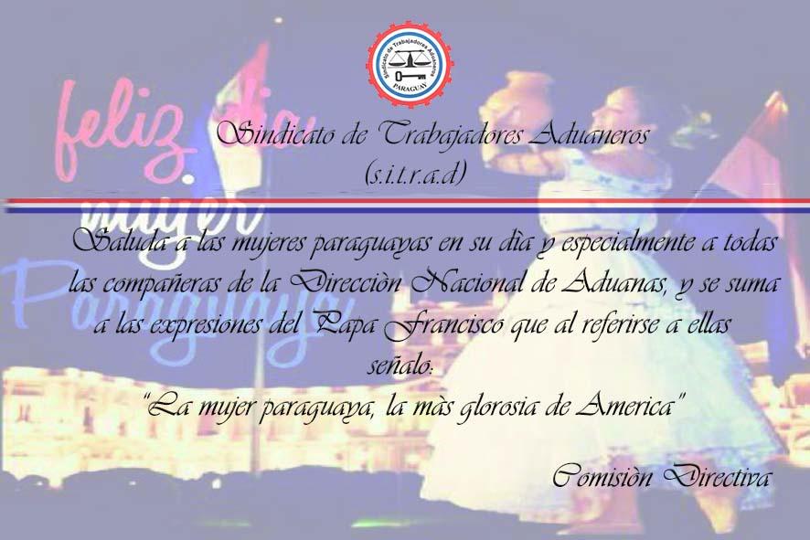 Feliz Dia De La Mujer Paraguaya Para ti mujer, es este merecido homenaje, por ese ángel que mujer abnegada, cariñosa, amiga, madre, y esposa. feliz dia de la mujer paraguaya